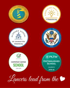 Lancers Lead from the Heart:  Lighthouse, Promising Practice, School of Character, Blue Ribbon, Common Sense, PLTW