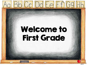 Chalkboard Image: Welcome to First Grade